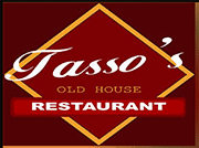 Tasso's Old House Restaurant