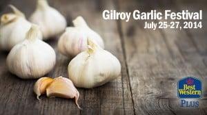 Hotels near the Gilroy Garlic Festival